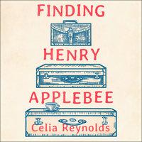 Finding Henry Applebee - Celia Reynolds