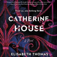 Catherine House: A Novel - Elisabeth Thomas