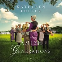Amish Generations: Four Stories - Kathleen Fuller