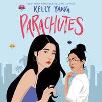 Parachutes - Kelly Yang
