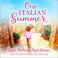 One Italian Summer - Lori Nelson Spielman