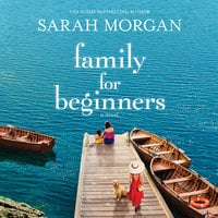 Family for Beginners: A Novel - Sarah Morgan
