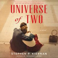 Universe of Two: A Novel - Stephen P. Kiernan
