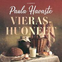 Vierashuoneet - Paula Havaste