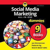 Social Media Marketing All-in-One For Dummies: 4th Edition - Deborah Ng, Jan Zimmerman