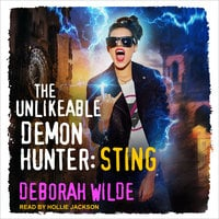 The Unlikeable Demon Hunter: Sting - Deborah Wilde