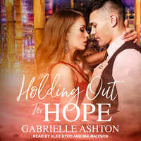 Holding Out For Hope - Gabrielle Ashton