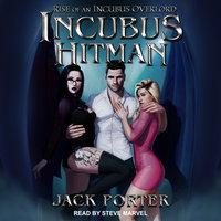 Incubus Hitman - Jack Porter