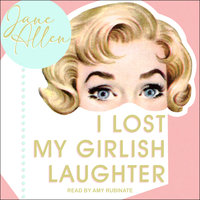 I Lost My Girlish Laughter - Jane Allen