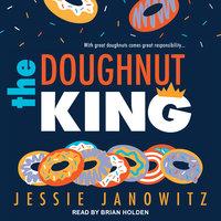 The Doughnut King - Jessie Janowitz