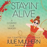 Stayin' Alive - Julie Mulhern