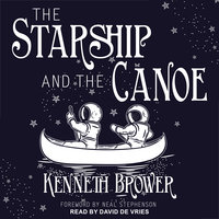 The Starship and the Canoe - Kenneth Brower