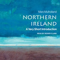 Northern Ireland: A Very Short Introduction (2nd Edition) - Marc Mulholland