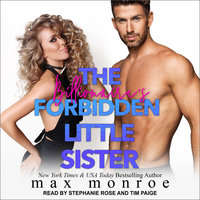 The Billionaire's Forbidden Little Sister - Max Monroe