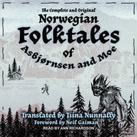 The Complete and Original Norwegian Folktales of Asbjørnsen and Moe - Jørgen Moe, Peter Christen Asbjørnsen