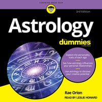 Astrology for Dummies: 3rd Edition - Rae Orion