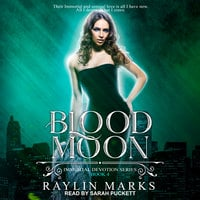 Blood Moon - Raylin Marks