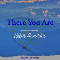 There You Are - Robin Alexander