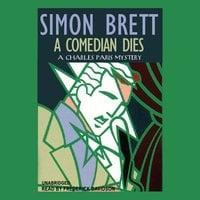 A Comedian Dies - Simon Brett