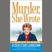 A Question of Murder - Jessica Fletcher, Donald Bain