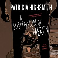A Suspension of Mercy - Patricia Highsmith