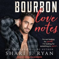 Bourbon Love Notes - Shari J. Ryan