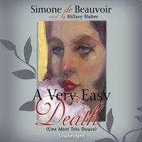 A Very Easy Death - Simone de Beauvoir
