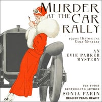Murder at the Car Rally: 1920s Historical Cozy Mystery - Sonia Parin
