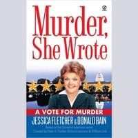 A Vote for Murder - Jessica Fletcher, Donald Bain