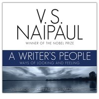 A Writer's People - V.S. Naipaul