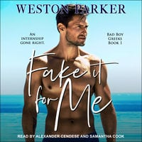 Fake It For Me - Weston Parker