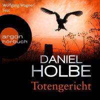 Totengericht - Daniel Holbe