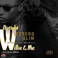 Airtight Willie & Me - Iceberg Slim