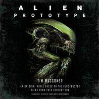 Alien: Prototype - Tim Waggoner