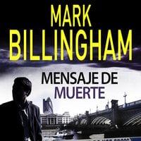 Mensaje de muerte - Mark Billingham