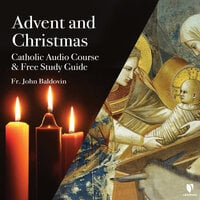 A Catholic's Guide to Advent and Christmas - John F. Baldovin