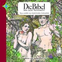 Die Bibel - Das Alte Testament - Sybil Gräfin Schönfeldt