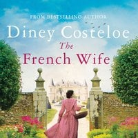The French Wife - Diney Costeloe