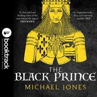 The Black Prince - Michael Jones