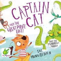 Captain Cat and the Great Pirate Race - Sue Mongredien