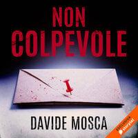 Non colpevole - Davide Mosca