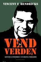 Vend verden - Vincent Hendricks