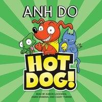 HotDog! - Anh Do