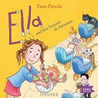 Ella und ihre Freunde als Babysitter - Timo Parvela