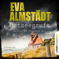 Ostseegruft - Eva Almstädt