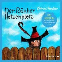 Der Räuber Hotzenplotz - Das Hörspiel - Otfried Preußler