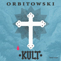 Kult - Łukasz Orbitowski