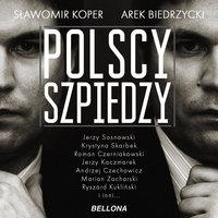 Polscy szpiedzy - Sławomir Koper, Arek Biedrzycki