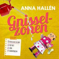 Gnisselzonen - Anna Hallén