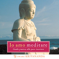 Io amo meditare - Swami Kriyananda